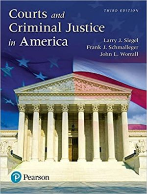 Courts and Criminal Justice in America test bank